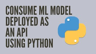 How to Query a Machine Learning API in Python