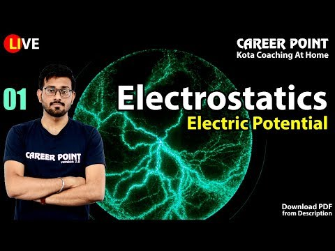 🔴 Electrostatics L-1| Electric Potential | Physics Lecture | NEET & JEE | Ashish Sir | Career Point
