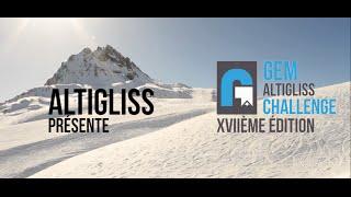 Teaser XVIIe édition - GEM Altigliss Challenge 2016