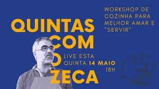 QUINTAS COM O ZECA #3