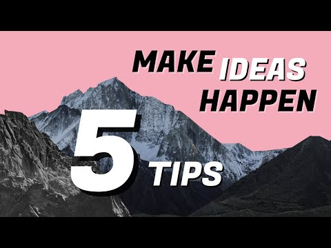 How to Turn Your Ideas into Reality - 5 Tips from Making Ideas Happen by Scott Belsky
