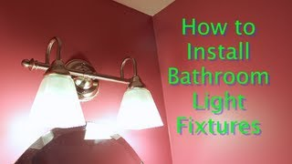 How to Install Bathroom Light Fixtures (Lowe's Lighting)