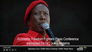 EFF Press Conference addressed by the CIC Julius Malema