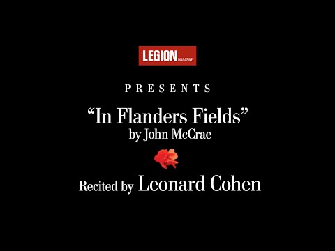 "Leonard Cohen recites ""In Flanders Fields"" by John McCrae 