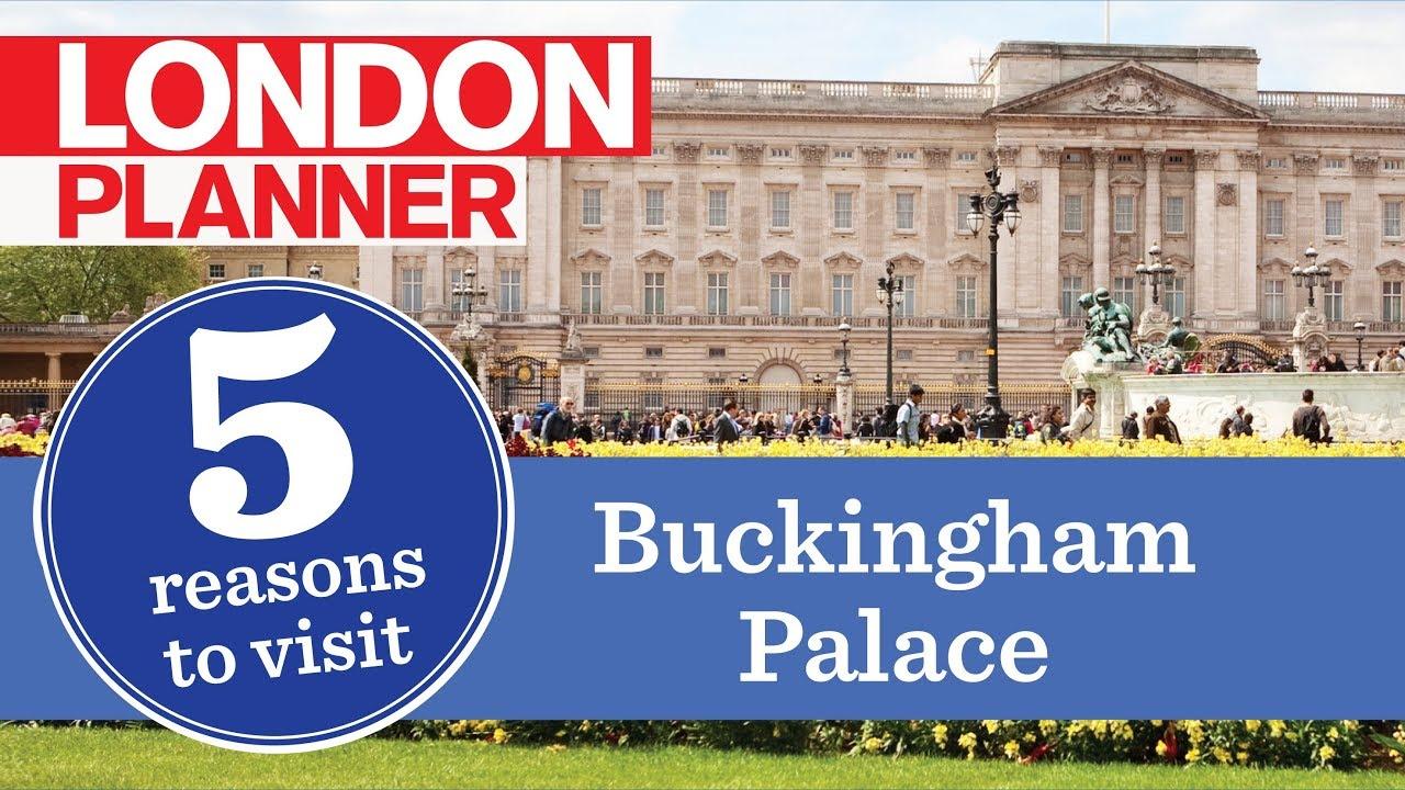 5 reasons to visit buckingham palace youtube