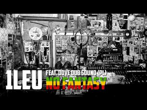 One Lion - No Fantasy (feat. Dove Dub Sound)