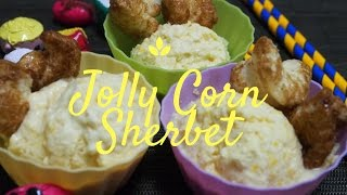 Jolly Corn Sherbet plus Instant Jolly Corn Snack || Busyqueenphils Food Guide