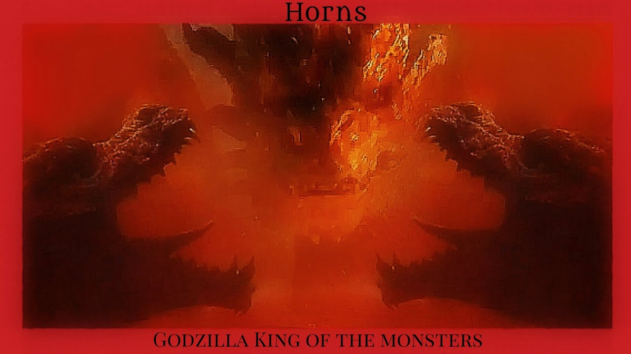 Godzilla King Of The Monsters Horns Youtube