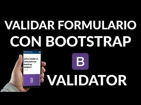 ¿Cómo Validar un Formulario con Bootstrap Validator?