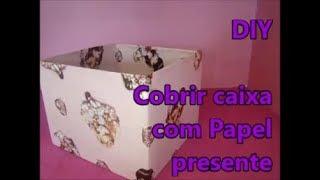 Como cobrir / encapar caixa com papel presente