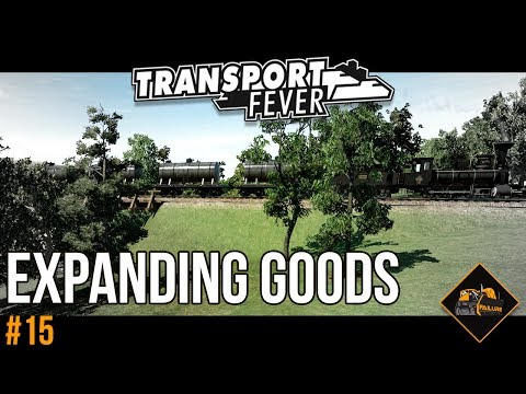 Expanding Goods Operations | Transport Fever The Alps Gameplay #15