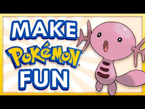 How To Make Pokemon MORE Fun
