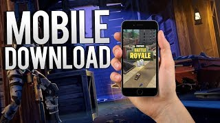 HOW TO DOWNLOAD FORTNITE ON MOBILE + DOWNLOAD LINK