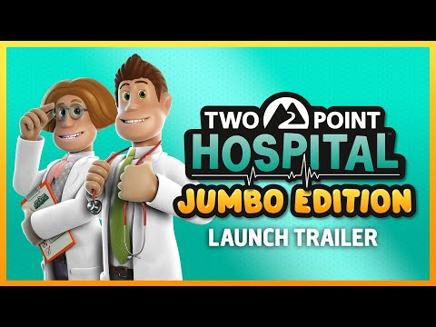 Two Point Hospital: JUMBO Edition | Console Launch Trailer