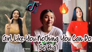 Download lagu Girl Like You Nothing You Can Do (So Big) - TIKTOK DANCE CHALLENGE COMPILATION
