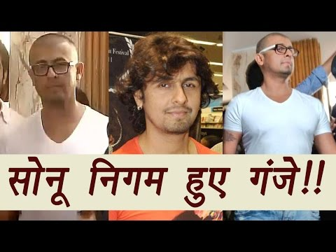 Sonu Nigam's Azaan Tweet: Sonu SHAVES OFF his head | FilmiBeat