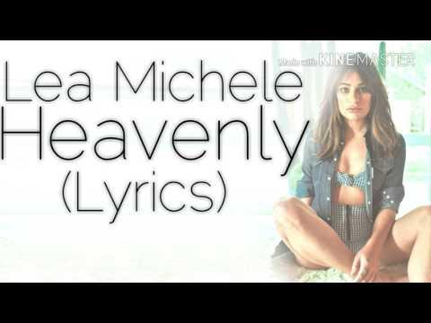 Lea Michele - Heavenly (Lyrics)