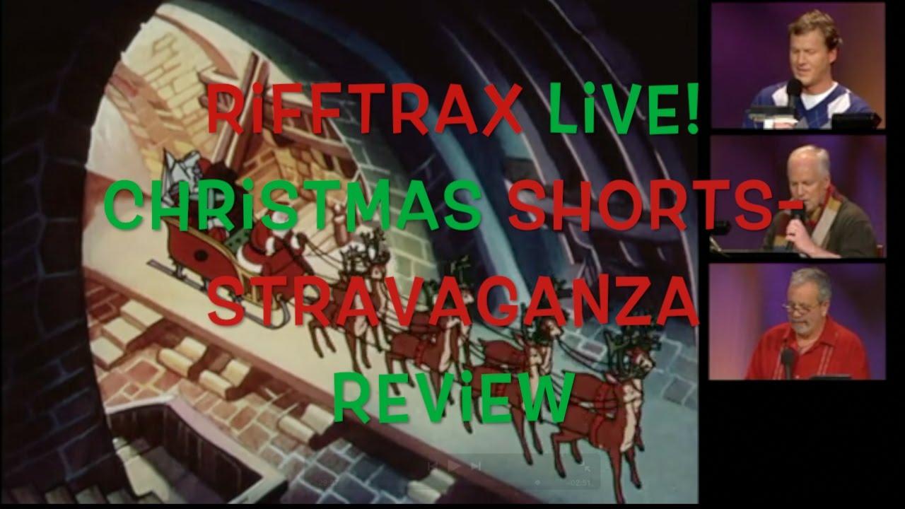 Rifftrax Live: Christmas Shorts-stravaganza Review! - YouTube