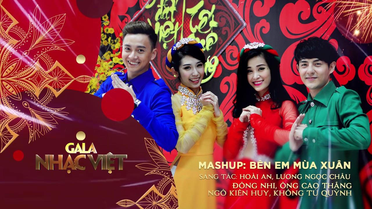 LK: Bên Em Mùa Xuân - Đông Nhi, Ông Cao Thắng, Ngô Kiến Huy, Khỗng Tú Quỳnh | Nhạc xuân hay mới nhất
