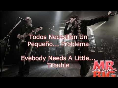 MR. BIG Everybody Needs A Little Trouble subtitulado - Todos Necesitan Un Pequeño Problema