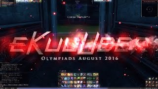 [Lineage 2] Olympiads August 2016(, 2016-08-30T12:39:23.000Z)