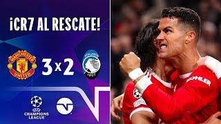 ¡CRISTIANO COMANDA LA REMONTADA! | RESUMEN: MANCHESTER UNITED 32 ATALANTA | UEFA CHAMPIONS LEAGUE