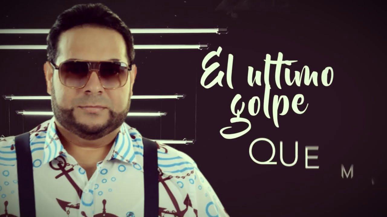 El Chaval de la Bachata - El Ultimo Golpe (Official Lyric Video) 2020
