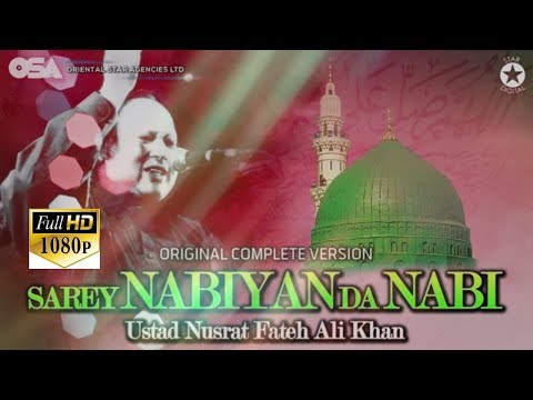 Sare Nabian Da Nabi I Ustad Nusrat Fateh Ali Khan I Complete Full Version I OSA Official HD Video