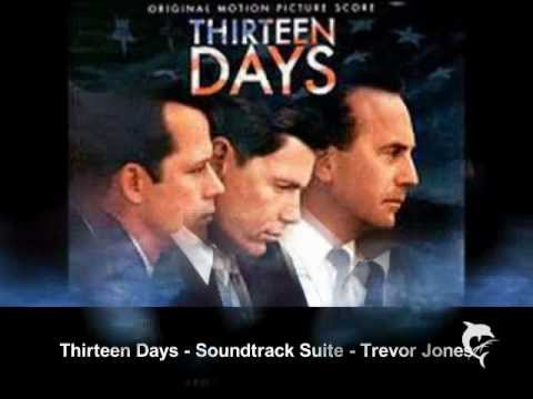 Thirteen Days - Soundtrack Suite - Trevor Jones