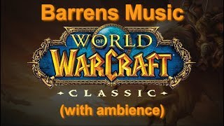 Barrens Music (with ambience) - Classic WoW Music