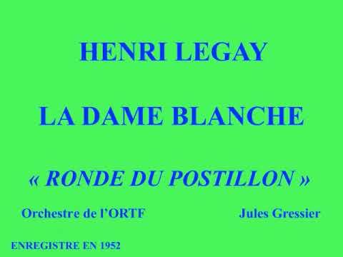 Henri Legay   Le Postillon de Longjumeau   Ronde du Postillon   Orch de l'ORTF