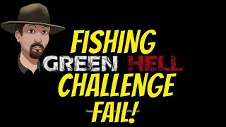 green hell fishing challenge fail live