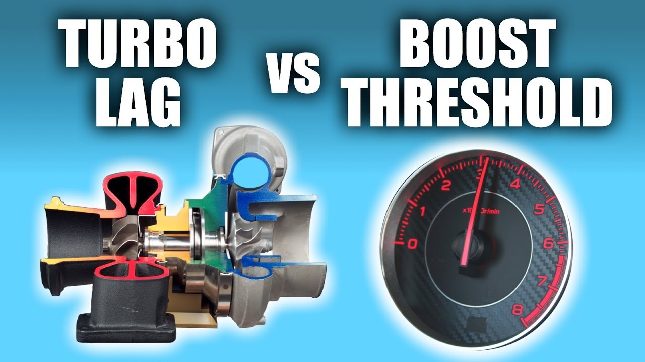 Turbo Lag vs Boost Threshold — What's The Difference ...