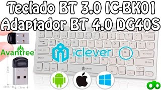 Teclado iClever IC-BK01 BT 3.0 para Android IOS y PC + Adaptador Bluetooth 4.0 Avantree DG40S Review