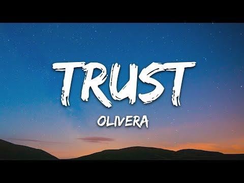 Olivera - Trust (Lyrics)