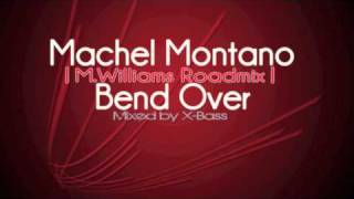 Bend Over (Roadmix) - Machel Montano feat. Marcus Williams Prod.