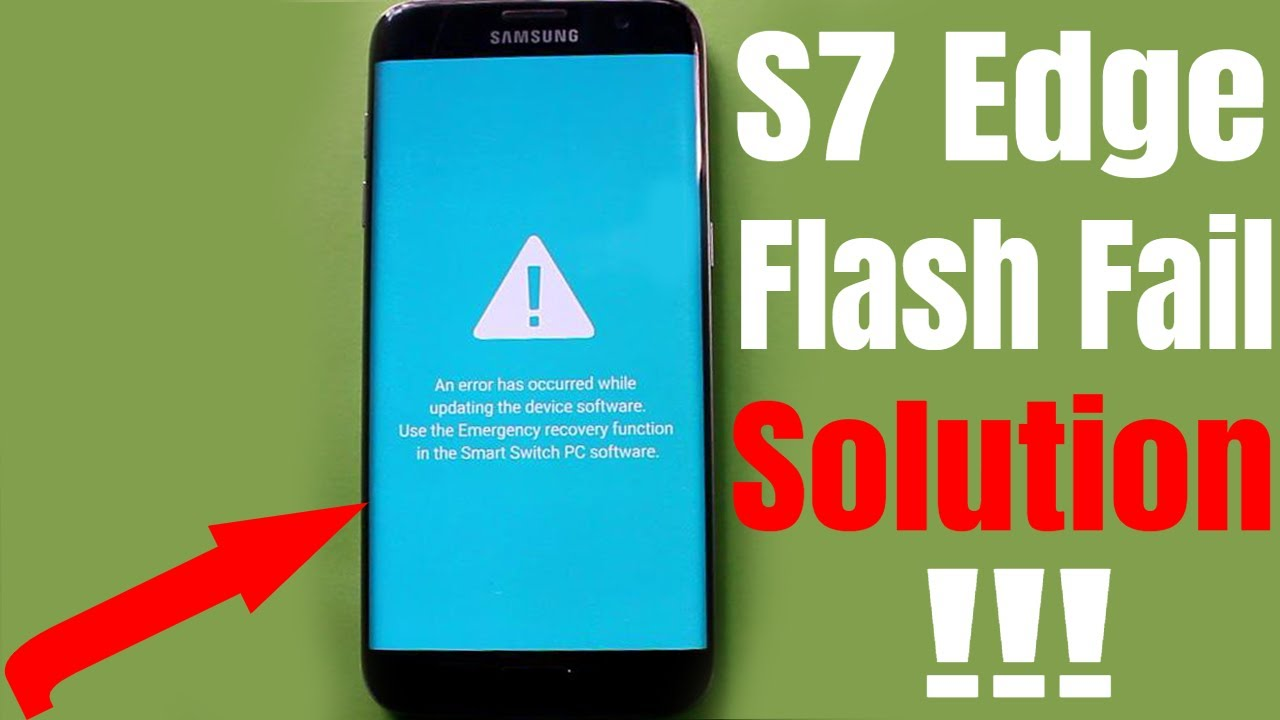Samsung S7 Edge Odin Flash Fail Solution 2019