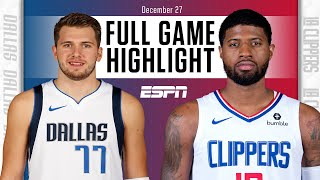 Dallas Mavericks vs. LA Clippers [FULL GAME HIGHLIGHTS] | NBA on ESPN