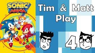 Tim & Matt Play Sonic Mania: Part 4 and Mega Man 2: Part 7