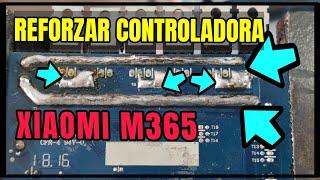 REFORZAR SOLDADURA CONTROLADORA XIAOMI M365.