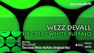 Wezz Devall - The Great White Buffalo (Original Mix)
