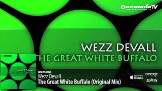 Wezz Devall - The Great White Buffalo (Original Mix)