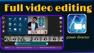 how to edit video in powerdirector/power director full tutorial/power director me video editing
