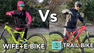 Wife + E-BIKE Vs JC TRAILS on a Trail Bike | The Best Mountain Bike Training! |Specialized Kenevo