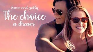 The Choice- Gaby and Travis♥ A Dream
