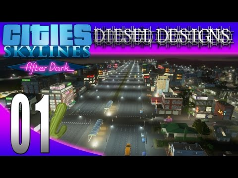 Cities: Skylines: After Dark: Pre-Release Gameplay: Bright Lights, Big City! (City Building Series)