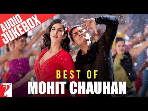 Best of Mohit Chauhan - Audio Jukebox - YRF Hits