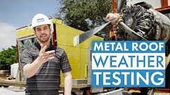 Metal Roof Weather Testing (Wind Uplift and Water Penetration)