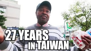 27 YEARS WORKING & LIVING IN TAIWAN!Ask African Businessmen 非洲老闆台灣生活27年!