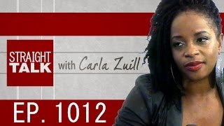 Straight Talk With Carla Zuill: EP. 101 (Part 2)